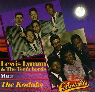 Lewis Lymon & the Teenchords Meet the Kodaks
