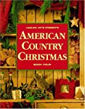 American Country Christmas, Book 4 (American Country Christmas Bk. 4) (084871444X) by Leisure Arts