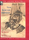 Tom Sawyer Abroad (1894) (Oxford Mark Twain) (0195101480) by Mark Twain