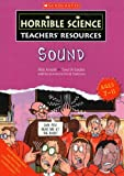 Sound (Horrible Science Teachers Resources)