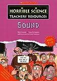 Sound (Horrible Science Teachers Resources)