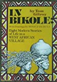 In Bikole, Eight Modern Stories of Life in a Western African Village