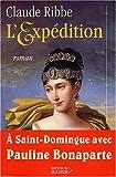 echange, troc Claude Ribbe - L'Expédition