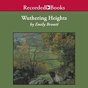Wuthering Heights [Recorded Books Edition] Audiobook