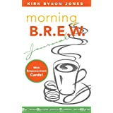 Morning B.r.e.w.: Journal With Empowerment Cards [Paperback]