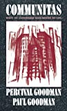 img - for Communitas: Means of Livelihood and Ways of Life (Morningside Books) by Percival Goodman (1990-08-01) book / textbook / text book