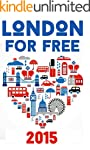 London For Free: (A Travel Guide)