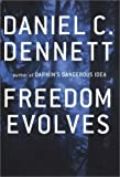 Freedom Evolves (0670031860) by Daniel C. Dennett