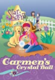 Carmen's Crystal Ball (Star Sisterz) (0786940298) by Johns, Linda
