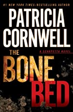 The Bone Bed (A Scarpetta Novel 20)