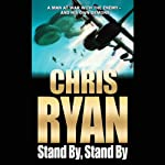 Stand By, Stand By: Geordie Sharp, Book 1 | Chris Ryan