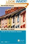 Buying To Rent. The Key To Your Finan...