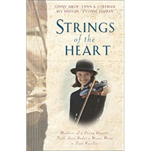 """Strings of the Heart""  by Ginny Aiken, Lynn Coleman,  Bev Huston, Yvonne Lehman :Book Review"