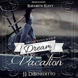Dream Vacation Audiobook