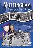 Nottingham Through The Ages [DVD]