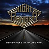 Growin' Up In California ~ Night Ranger
