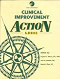 img - for Clinical Improvement Action Guide book / textbook / text book