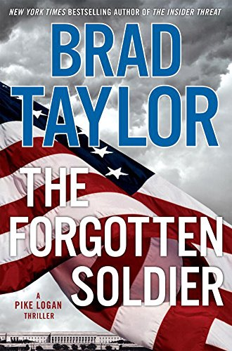 The Forgotten Soldier: A Pike Logan Thriller