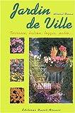 echange, troc Michel Caron - Jardin de ville