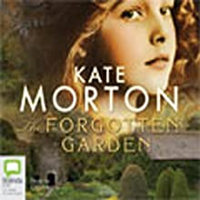 The Forgotten Garden (       UNABRIDGED) by Kate Morton Narrated by Caroline Lee
