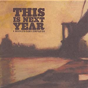 This Is Next Year (Brooklyn -B