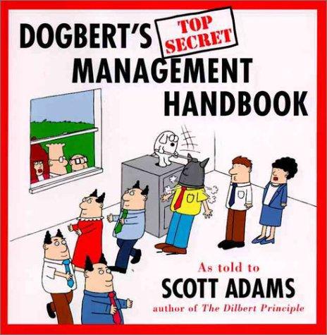 Dogbert's Top Secret Management Handbook, Adams,Scott