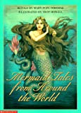 Mermaid Tales from Around the World (0439047811) by Osborne, Mary Pope