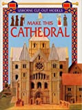 Make This Cathedral (Usborne Cut Outs) (0746033001) by Ashman, Iain