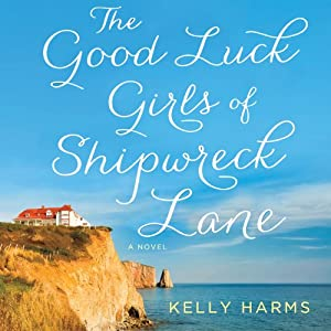 The Good Luck Girls of Shipwreck Lane Audiobook