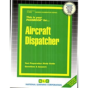Aircraft Dispatcher(Passbooks) (Career Examination Passbooks)