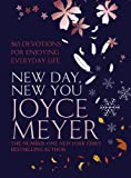 New Day, New You: 366 Devotions for Enjoying Everyday Life (0340954507) by Meyer, Joyce