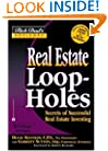 Real Estate Loopholes: Secrets of Successful Real Estate Investing (Rich Dad's Advisors)