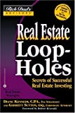 Real Estate Loopholes: Secrets of Successful Real Estate Investing (Rich Dad's Advisors) (0446691356) by Kennedy, Diane