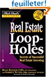 Real Estate Loop-holes: Secrets of Su...