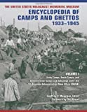 img - for The United States Holocaust Memorial Museum Encyclopedia of Camps and Ghettos, 1933 -1945, Volume 1 (Volume I) book / textbook / text book