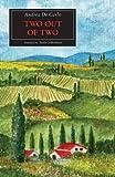 Two Out of Two (Due Di Due) (Troubador Storia) - Andrea De Carlo