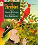 The Firebird (Walker Paperbacks) (0744536596) by SELINA HASTINGS