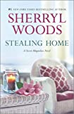 Stealing Home (A Sweet Magnolias Novel)