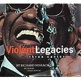 Violent Legacies: Three Cantos