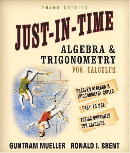 Just-In-Time Algebra and Trigonometry for Students of...