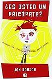 Es usted un psicopata? (Spanish Edition) (No Ficcion) (8466650504) by Jon Ronson
