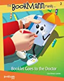 Booklet Goes to the Doctor (The Bookmann Family in...)