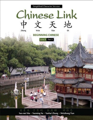 Chinese Link: Beginning Chinese, Simplified Character...