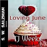 Loving June | TJ Weeks