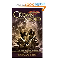 The Crown and the Sword (Dragonlance: Rise of Solamnia, Vol. 2) by Douglas Niles