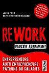 Rework - R�ussir autrement: Entrepren...