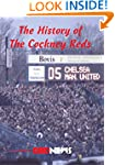 The History of The Cockney Reds: as f...
