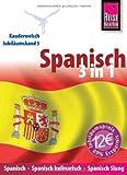 Reise Know-How Kauderwelsch Spanisch 3 in 1: Spanisch, Spanisch kulinarisch, Spanisch Slang: Kauderwelsch-Jubiläumsband 5