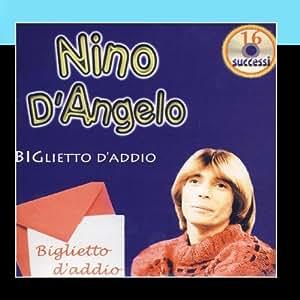 Nino D'Angelo - Biglietto D'Addio - Amazon.com Music