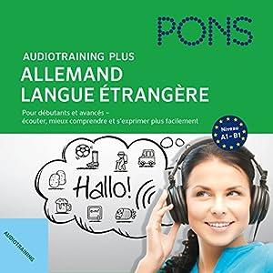 Audiotraining Plus - Allemand langue étrangère Audiobook